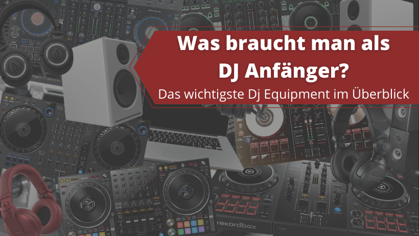 DJ Anfänger Equipment